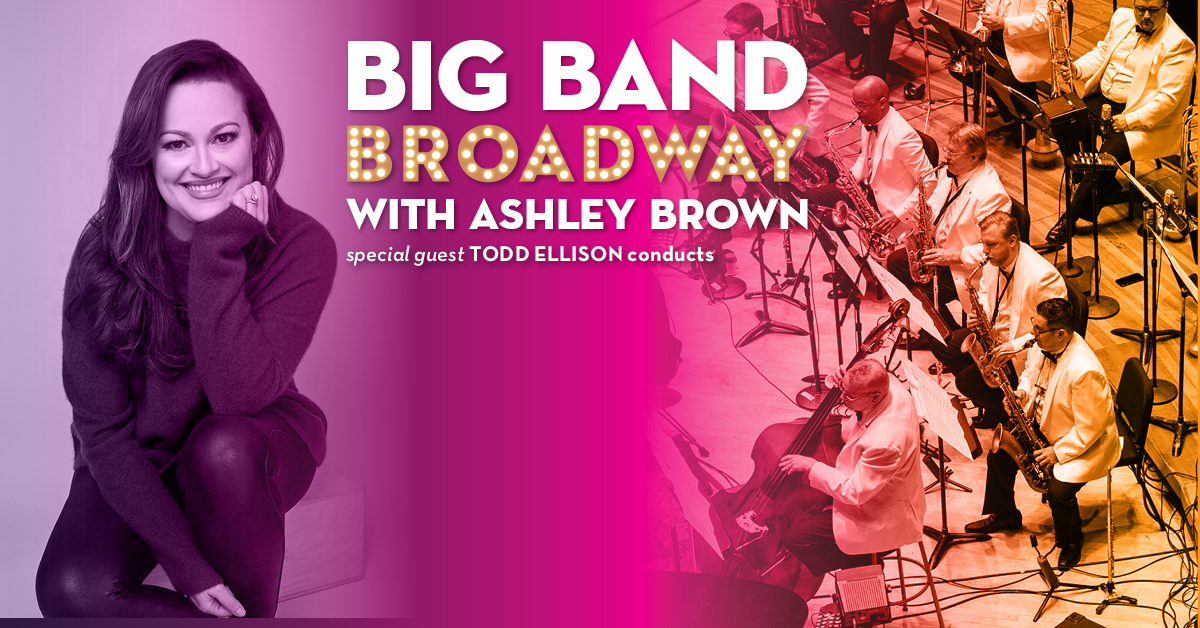 big band broadway with ashley brown the philly pops. Black Bedroom Furniture Sets. Home Design Ideas