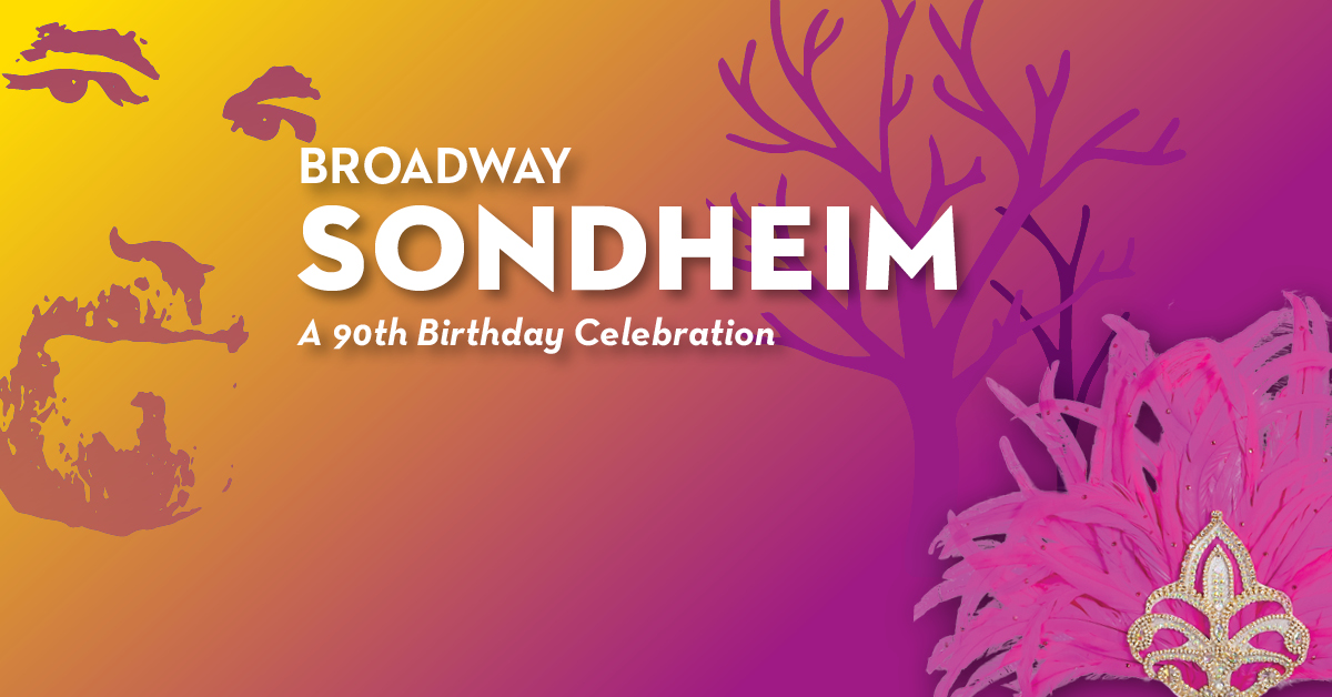 SONDHEIM A 90th Birthday Celebration